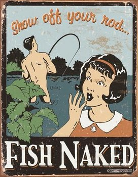 Schonberg - Fish Naked Metal Sign