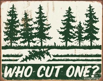 SCHONBERG - Who Cut One? Metal Sign