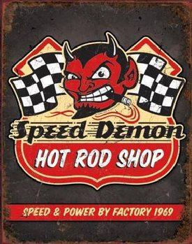 SPEED DEMON HOT ROD SHOP Metal Sign
