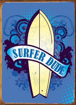 SURFER DUDE Metal Sign