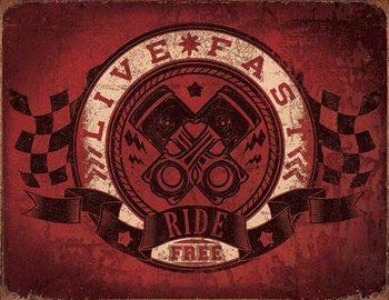 Metallikyltti Live Fast - Ride Free