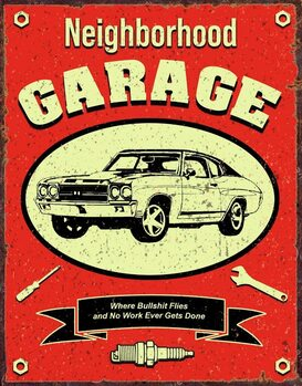 Metallikyltti Neighborhood Garage