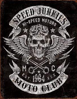 Metallikyltti Speed Junkies