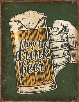 Metallikyltti Time To Drink