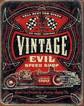 Metallikyltti VINTAGE EVIL - Hell Bent Rods