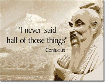 Metalllilaatta  Confucius - Didn't Say