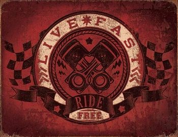 Metalllilaatta Live Fast - Ride Free