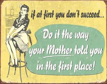 MOM - If At First Plaque métal décorée