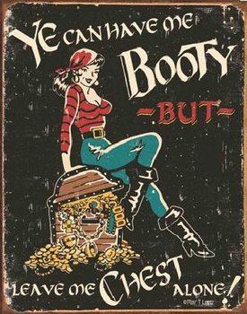 MOORE - Me Booty Plaque métal décorée