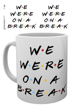 Cup Friends - We Were On A Break