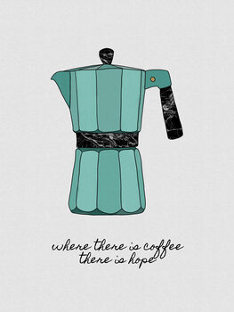 Murais de parede Where There is Coffee
