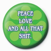 Pins  Peace, Love and all that S