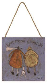 Pintura em madeira Sam Toft - Keep Strong Carry On