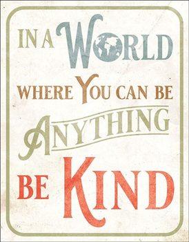Placa de metal Be Kind