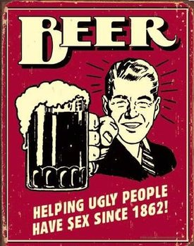 Placa de metal  BEER - ugly people
