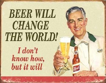 Placa de metal EPHEMERA - BEER - Change World