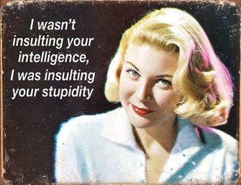 Placa de metal  Ephemera - Your Intelligence