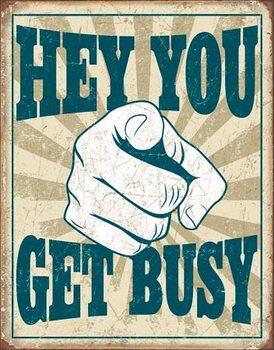 Placa Metálica Hey You