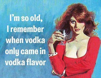 Placa de metal I'm So Old - Vodka