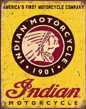 Placa de metal  INDIAN MOTORCYCLES - Since 1901