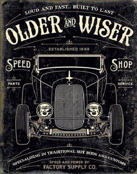 Placa de metal OLDER & WISER - 30's Rod