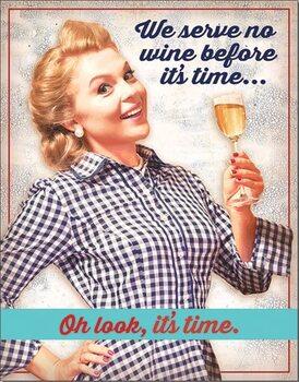 Placa metálica Serve No Wine