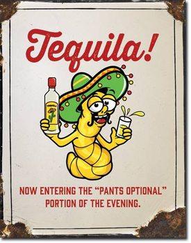 Placa de metal Tequila - Pants Optional