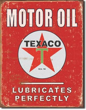 Placa de metal TEXACO - lubricates perfectly