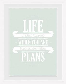 Life - Plans Framed poster
