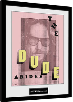 Framed poster The Big Lebowski - Abides