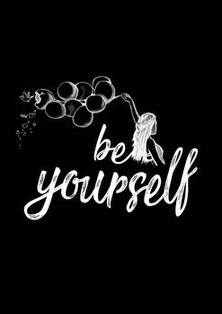 Art Print on Demand Be yourself - Black