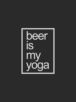 Art Print on Demand beerismyyoga1