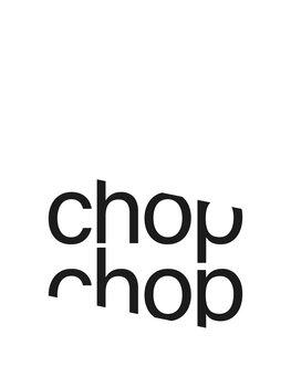 Illustration Chop chop