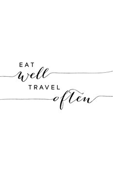 Illustration Eat well travel often typography art