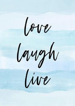 Illustration Love laugh live blue