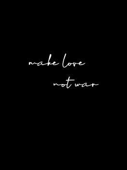 Illustration Make love not war