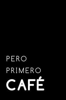 Illustration Pero primero cafe