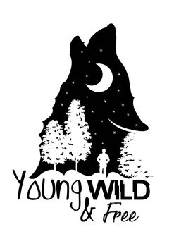 Art Print on Demand Young, Wild & Free - White