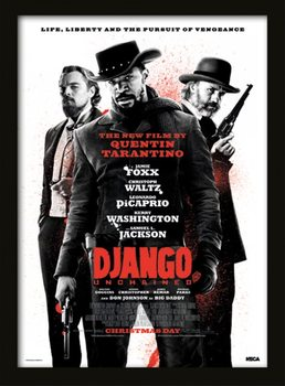 Django Unchained - Life, Liberty and the pursuit of vengeance Poster emoldurado de vidro