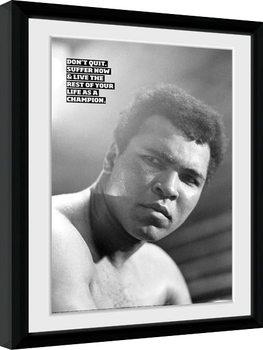 Muhammad Ali - Don't Quit Poster emoldurado de vidro