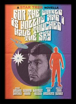 Star Trek - For The World Is Hollow And I Have Touched The Sky Poster emoldurado de vidro