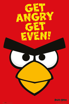 Angry birds - Get Angry Get Even Poster