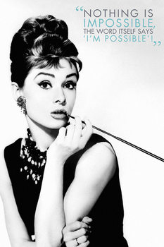 Poster Audrey Hepburn - Nothing is impossible
