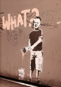 Pôster Banksy street art - what? graffiti