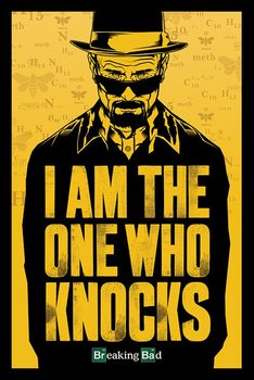 BREAKING BAD - i am the one who knocks Poster, Art Print