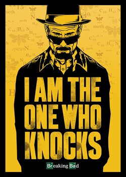 Pôster BREAKING BAD - I Am The One Who Knocks