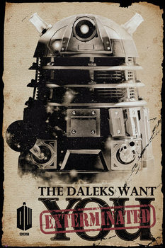 Poster Doctor Who - Daleks Want You
