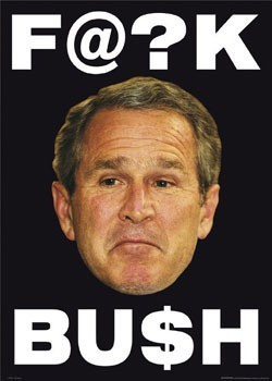 F@ck Bush Poster