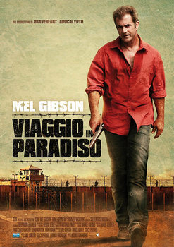 Get The Gringo - How I Spent My Summer Vacation Poster