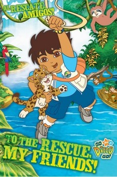 GO DIEGO GO - my friends Poster